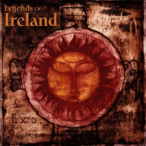 Legends Of Ireland Legends Of Ireland Dubliners Johnstons Planxty Mellow Candle Bothy Band Solas