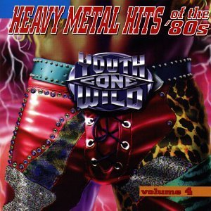 Youth Gone Wild Vol. 4 Heavy Metal Hits Of 80' Slaughter Tora Tora Stryper Youth Gone Wild