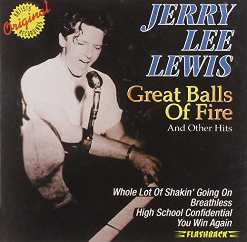 Jerry Lee Lewis Great Balls Of Fire & Other Hi