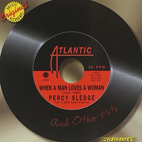 Percy Sledge When A Man Loves A Woman & Oth