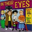 In Their Eyes '90s Teen Ban In Their Eyes '90s Teen Bands Gadjits Donnas Lee