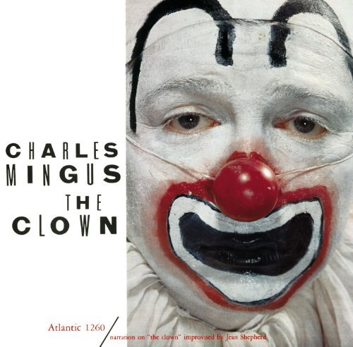 Charles Mingus Clown Incl. Bonus Tracks