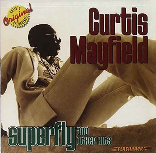 Curtis Mayfield Superfly & Other Hits