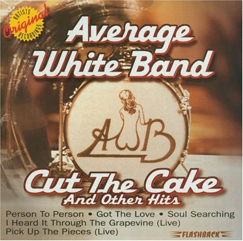 Average White Band Cut The Cake & Other Hits