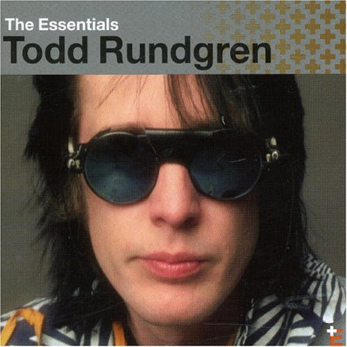Todd Rundgren Essentials Essentials