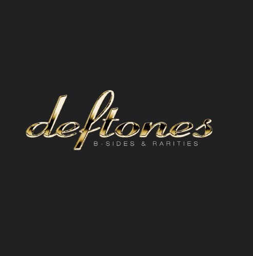 Deftones B Sides & Rarities Explicit Version Remastered Incl. Bonus DVD
