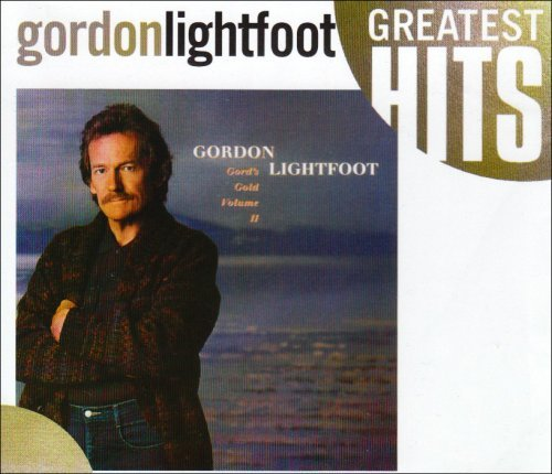 Gordon Lightfoot Greatest Hits