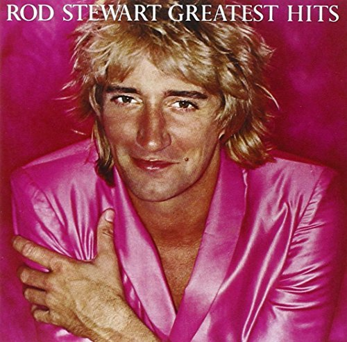 Rod Stewart Greatest Hits