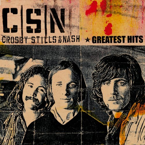Crosby Stills & Nash Greatest Hits Remastered