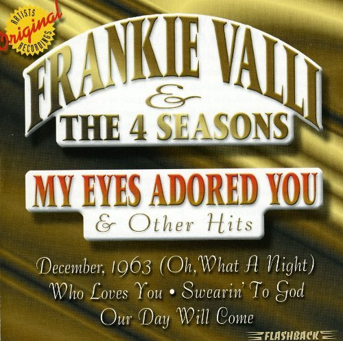 Frankie & The Four Seaso Valli My Eyes Adored You & Other Hit