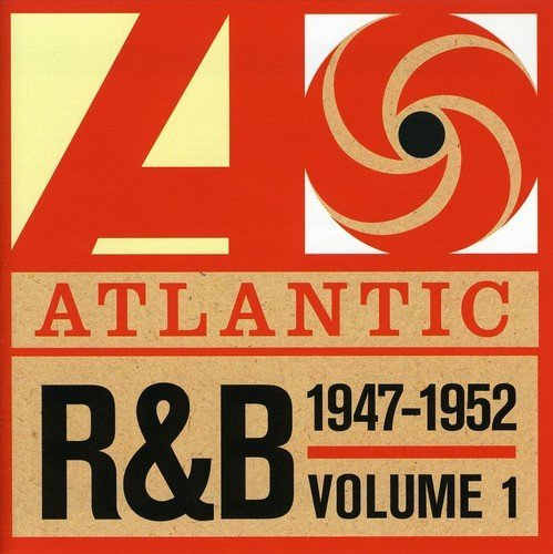 Atlantic Rhythm & Blues Vol. 1 (1947 1952) Import Gbr