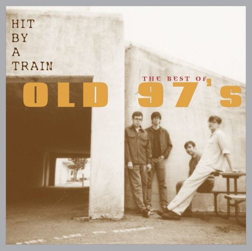 Old 97's Hit By A Train CD R