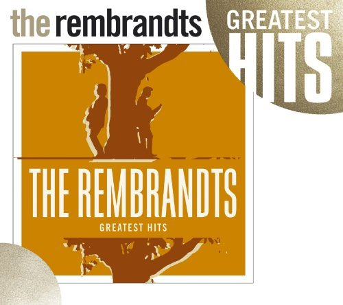Rembrandts Greatest Hits CD R