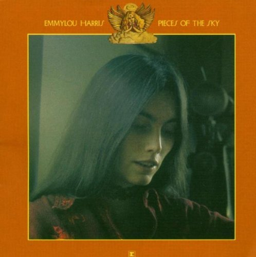 Emmylou Harris Pieces Of The Sky Remastered