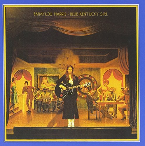 Emmylou Harris Blue Kentucky Girl