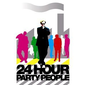 Twenty Four Hour Party People Soundtrack Sex Pistols Joy Division Moby New Order Happy Mondays