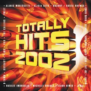 Totally Hits 2002 Totally Hits 2002 Tweet Outkast Morissette Fabolous Imbruglia Jewel