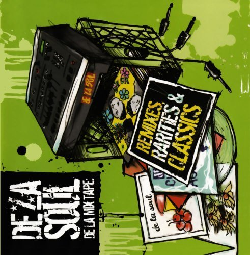 De La Soul De La Mix Tape Remixes Rariti Explicit Version