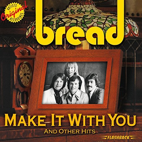 Bread Make It With You & Other Hits