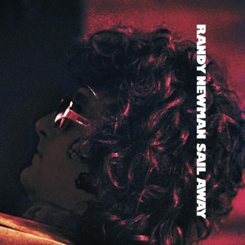 Randy Newman Sail Away Remastered Incl. Bonus Tracks