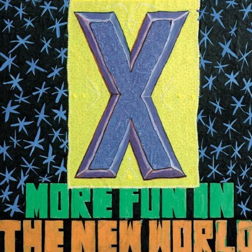 X More Fun In The New World Incl. Bonus Tracks