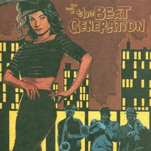 Best Of The Beat Generation Best Of The Beat Generation Hammer Dorough Mcrae Bruce Ginsberg Burroughs