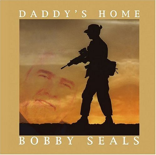 Bobby Seals Daddy's Home CD R