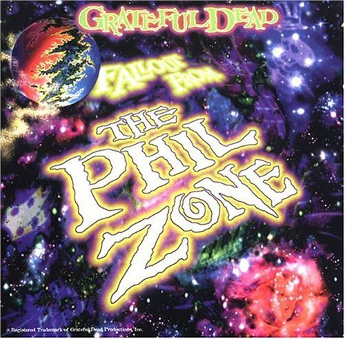 Grateful Dead Fallout From The Phil Zone 2 CD Set
