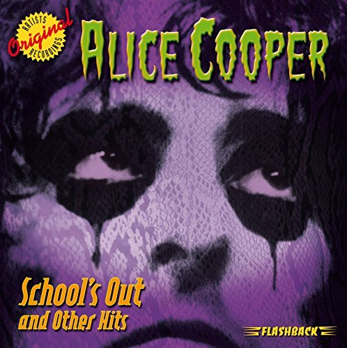Alice Cooper School's Out & Other Hits