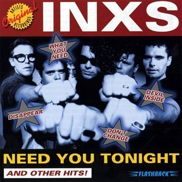 Inxs Need You Tonight & Other Hits