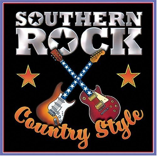 Southern Rock Country Style Southern Rock Country Style