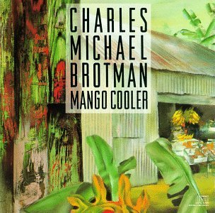 Charles Michael Brotman Mango Cooler
