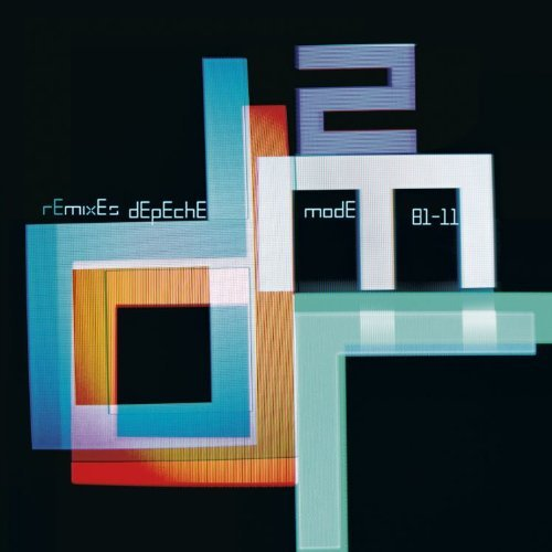 Depeche Mode Remixes 2 81 11 Remixes 2 81 11