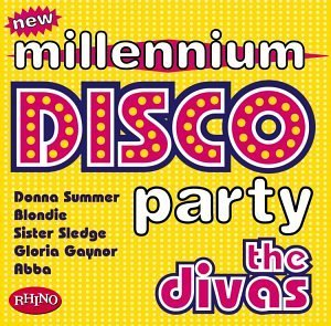 New Millennium Party Disco Divas Summer Gaynor Ward Blondie New Millennium Party