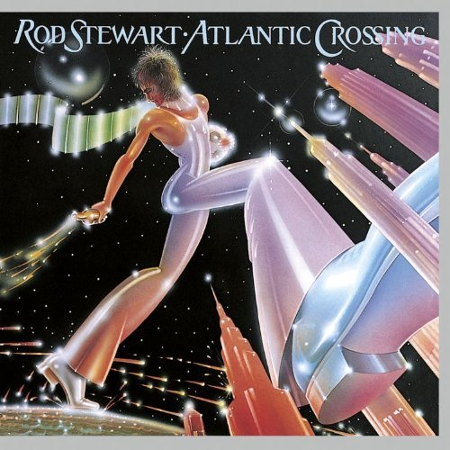 Rod Stewart Atlantic Crossing Remastered