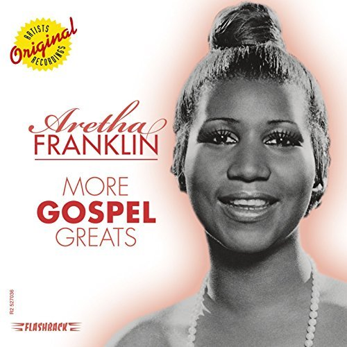 Aretha Franklin More Gospel Hits