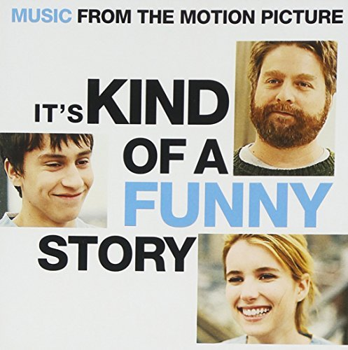 It's Kind Of A Funny Story Soundtrack It's Kind Of A Funny Story