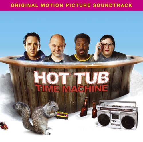 Various Artists Hot Tub Time Machine