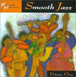 Smooth Grooves Vol. 1 Smooth Jazz Laws Jordan James Franklin Smooth Grooves