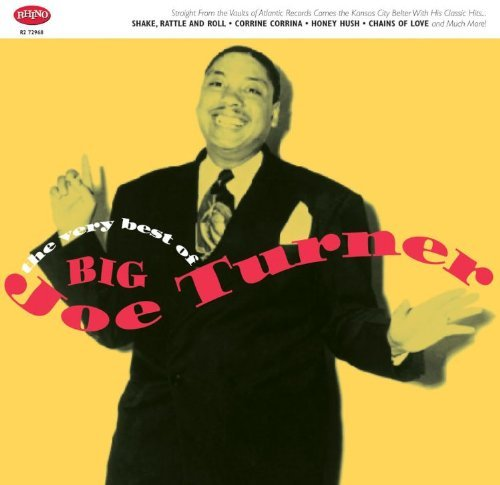 Big Joe Turner Very Best Of Big Joe Turner