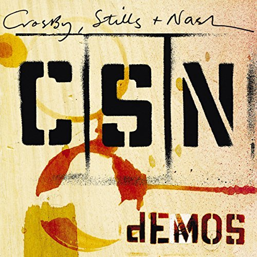 Crosby Stills & Nash Demos