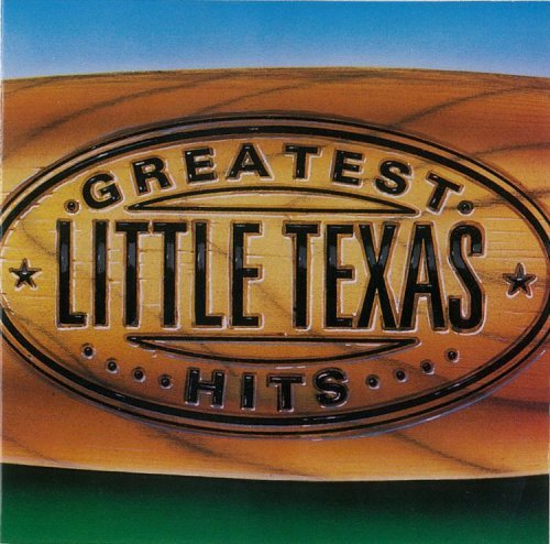 Little Texas Greatest Hits