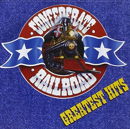 Confederate Railroad Greatest Hits Greatest Hits