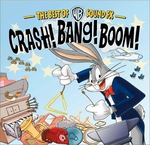 Crash!bang!boom! Best Of Wb Sound Fx