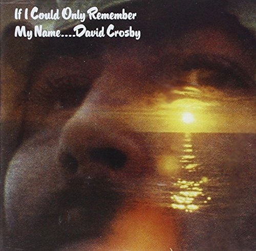 David Crosby If I Could Only Remember My Na 180gm Vinyl