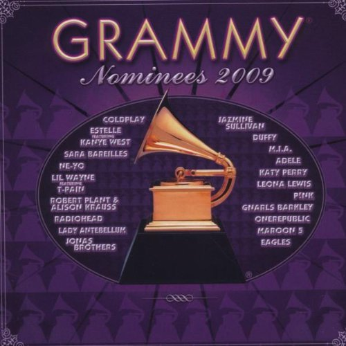 Grammy Nominees 2009 Grammy Nominees 2009 Grammy Nominees