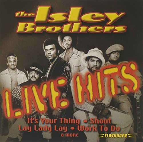 Isley Brothers Live Hits