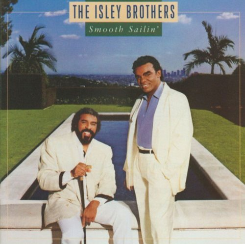 Isley Brothers Smooth Sailin'