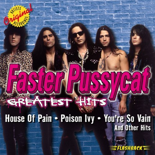 Faster Pussycat Greatest Hits