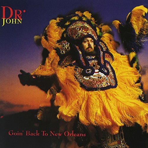 Dr. John Goin' Back To New Orleans
